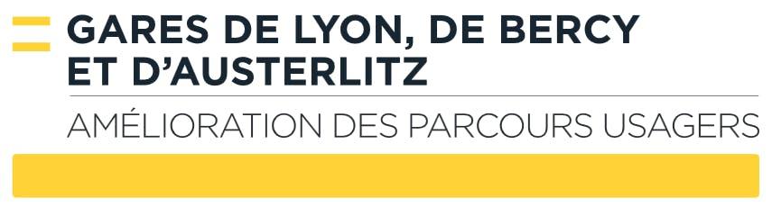 Infographie : Amélioration des parcours usagers en gare de Lyon, de Bercy et d'Austerlitz