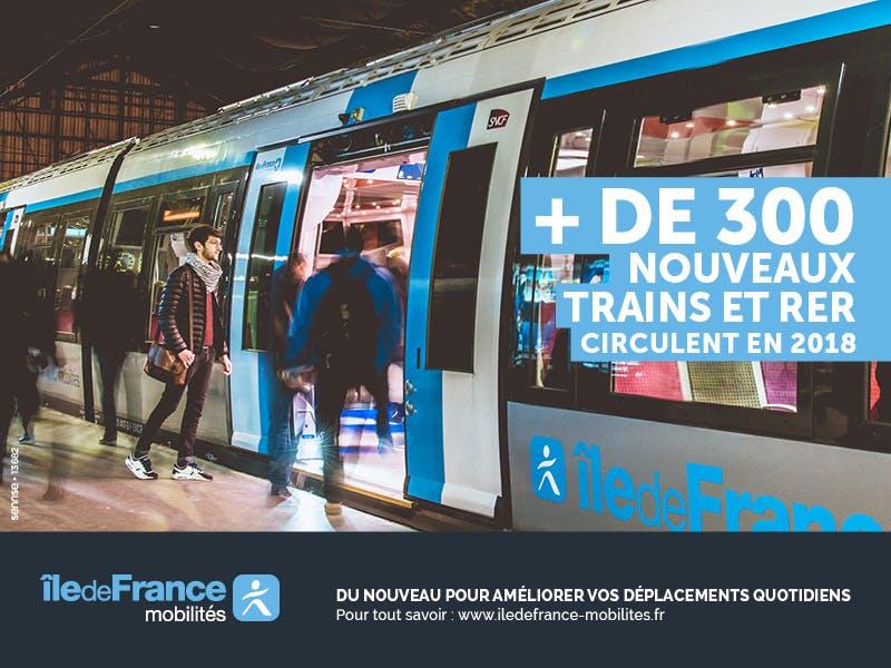 Affiche Île-de-France Mobilités : + de 300 nouveaux RER et trains en 2018